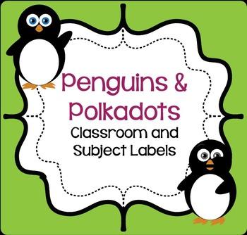 Penguins and Polka Dots: Classroom and Subject Labels