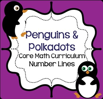 Penguins and Polka Dots: Grade 2 Core Math Curriculum Number Lines