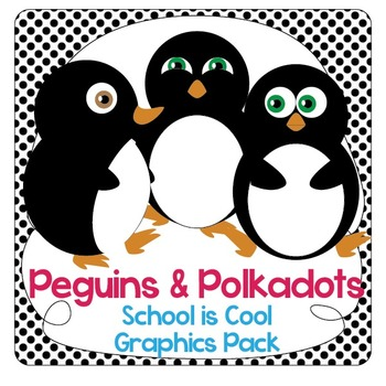 Penguins and Polka Dots: School Decorations and Organizer Graphics Pack