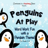 Penguins at Play – Word Work Fun With a Penguin Theme