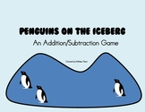 Penguins on the Iceberg (An Addition/Subtraction Game to 10)