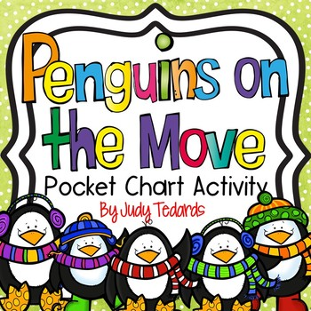 Penguins on the Move (Pocket Chart Activity)