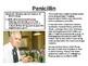 Penicillin, Digitalis, Aspirin discoveries.