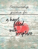 Penmanship Practice for a Heart Filled with Scripture