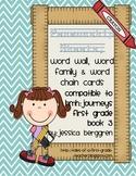 Penmanship sheets, word wall cards {Grade 1 Journeys book 3 compatible}