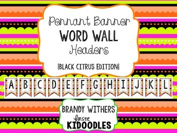 Pennant Banner Word Wall Headers Black Citrus Edition