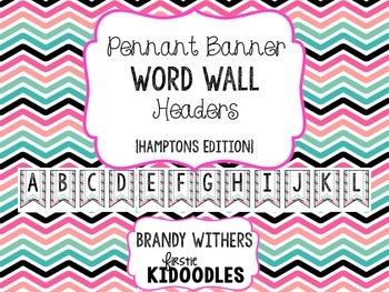 Pennant Banner Word Wall Headers {Hamptons Edition}