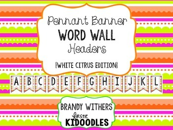 Pennant Banner Word Wall Headers White Citrus