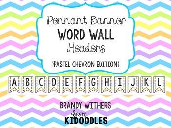 Pennant Banner Word Wall Headers Pastel Chevron Edition