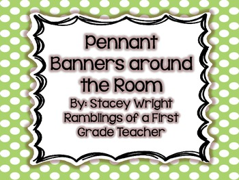 Pennant Banners Around the Room