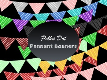 Pennant Banners: Dots, Chevron, and Striped