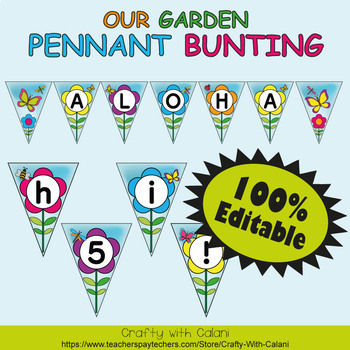 Pennant Bunting Classroom Decoration in Flower & Bugs Theme - 100% Editable