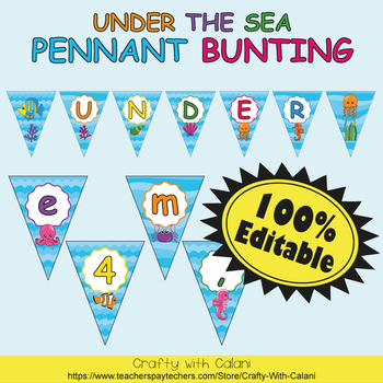 Pennant Bunting Classroom Decoration in Under The Sea Theme - 100% Editable