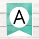 Pennant Letters - Rustic Turquoise Wooden/Shiplap