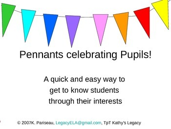 Pennants Celebrating Students! Get to know you activity