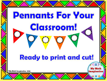 Pennants For Your Classroom - Decorations in Bright Colors