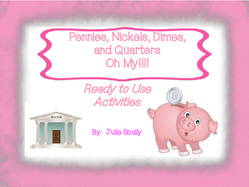 Pennies, Nickels, Dimes, Quarters Oh My!!!  Ready to Use A