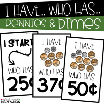 Pennies and Dimes I Have Who Has by Education and Inspiration