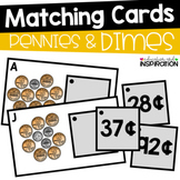 Pennies and Dimes Matching Cards