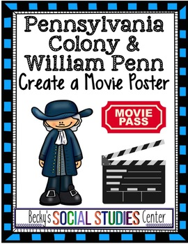Pennsylvania Colony - William Penn: Create a Movie Poster & Summary