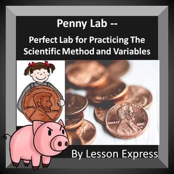 Scientific Method Lab + Variables Practice -- Penny Experiment
