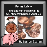Scientific Method Lab + Variables Practice -- Penny Experiment