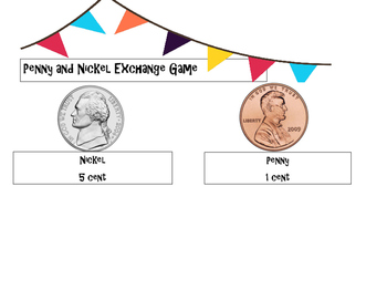 Penny - Nickel Exchange Game