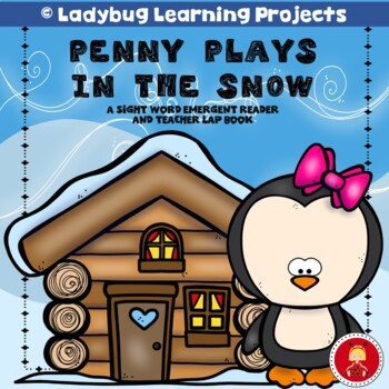 Penny Plays in the Snow  (A Sight Word Emergent Reader and