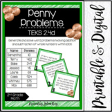 Penny Problems: TEKS 2.4D Word Problem Addition and Subtraction within 1,000