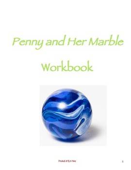 Penny and Her Marble by Kevin Henkes - A Very Complete Reading Comp Workbook