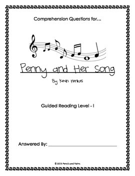 Penny and her Song Comprehension Questions
