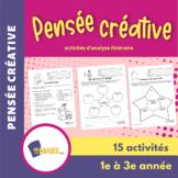 Pensée créative 1e à 3e année : activités d'analyse littéraire