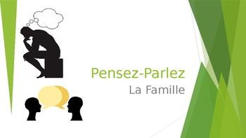 Pensez et Parlez- La Famille