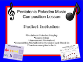 Pentatonic Pokedex Music Composition Lesson and Assessment