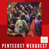 Pentecost Sunday WebQuest