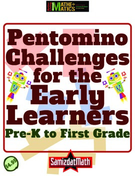 Pentomino Challenges for the Early Learners: Pre-K through 1st Grade