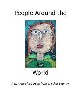 People Around the World; A portrait of a person from another country