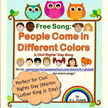 People Come in Different Colors - A Martin Luther King/Civil Rights' Day Song