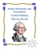 People, Documents & Government Critical Thinking: Virginia Studies 6a, 6b, 10a