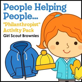 "People Helping People... - Girl Scout Brownies - ""Philanth"