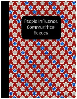 Interactive Social Studies Notebook People Influence Communities: Heroes