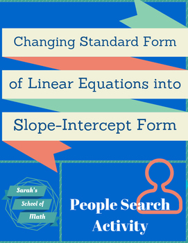 Converting St. Form Linear Equations into Slope-Int Form: