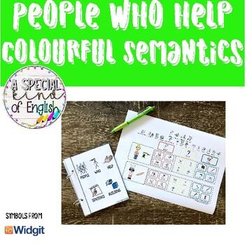 People Who Help - Colourful Semantics