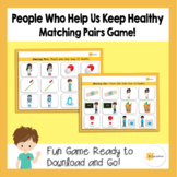 People Who Help Us Keep Healthy | Memory Game | Matching Pairs
