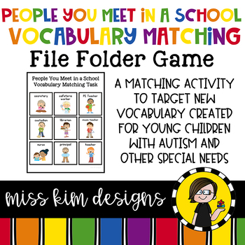 People You Meet In A School Vocabulary Folder Game for Special Education