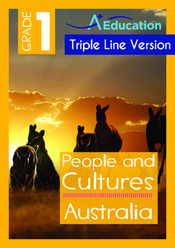 People and Cultures - Australia(I) - Grade 1 (with 'Triple-Track Writing Lines')