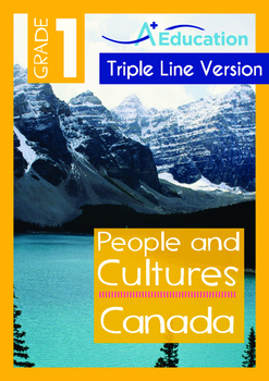 People and Cultures - Canada (I) - Grade 1 (with 'Triple-Track Writing Lines')