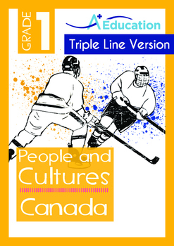People and Cultures - Canada (II) - Grade 1 (with 'Triple-Track Writing Lines')