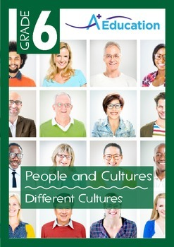People and Cultures - Different Cultures - Grade 6
