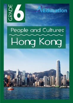 People and Cultures - Hong Kong - Grade 6